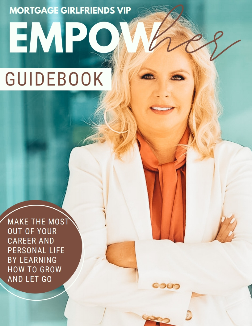 """Image of magazine cover that says """"Mortgage Girlfriends V.I.P. Guidebook - Empow HER, Make the most out of your career and personal life by learning how to grow and let go."""